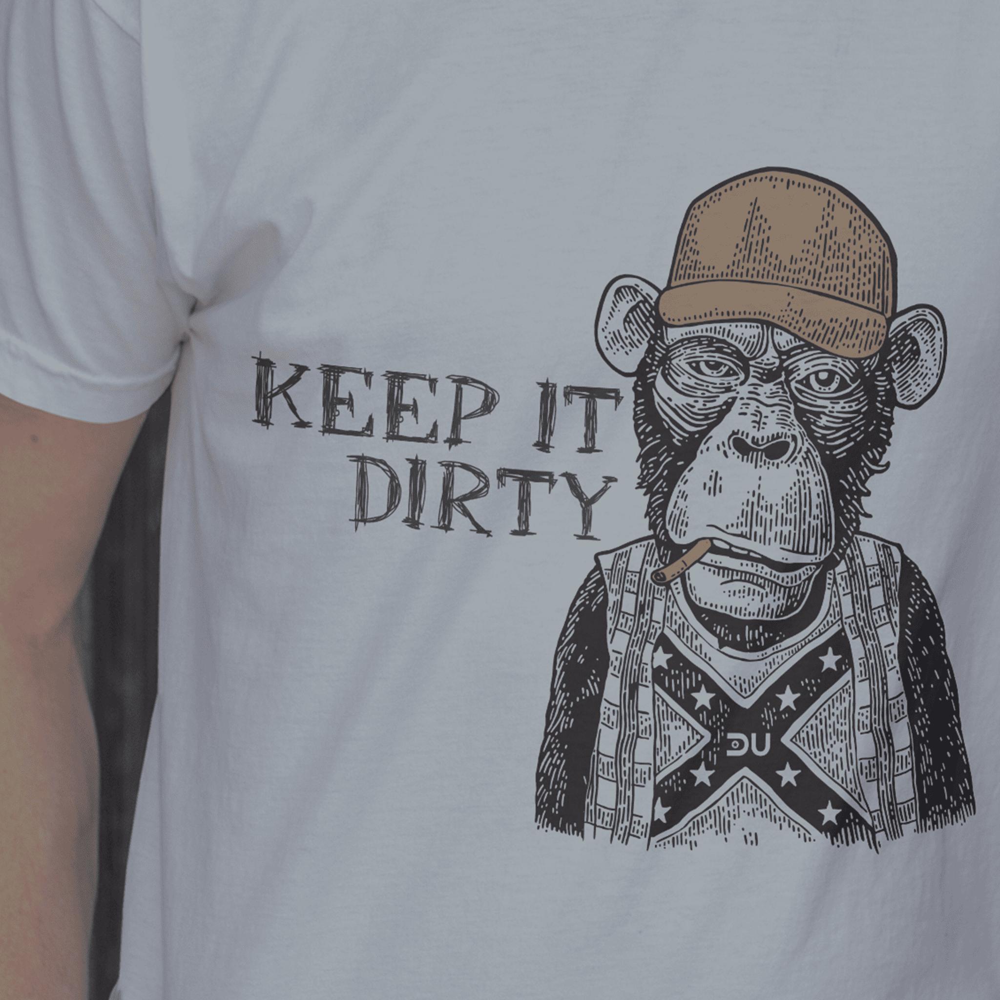 keep it dirty monkey